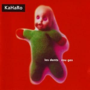 Kaharo – Les Dents Rouges (1998)