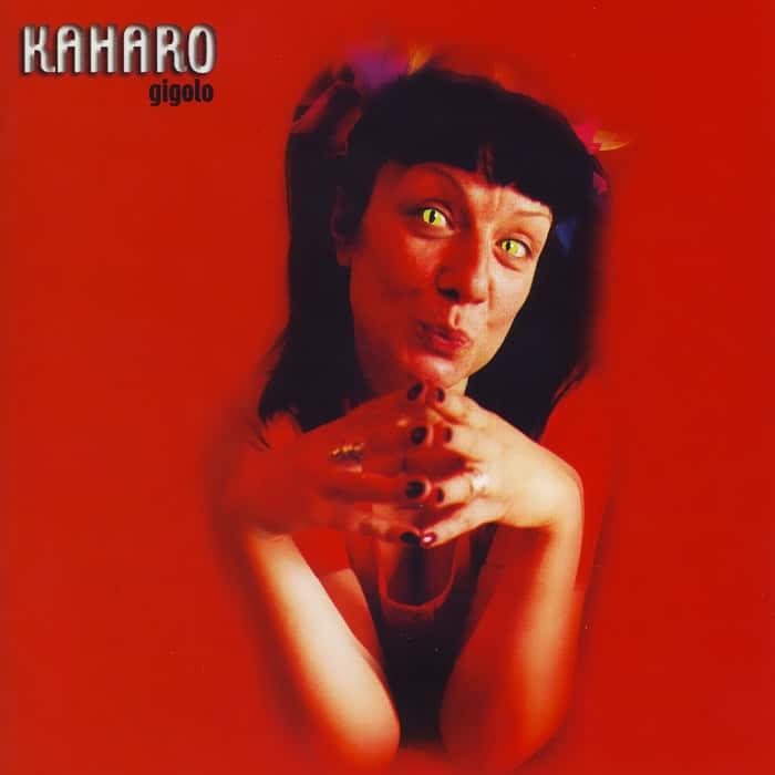 Kaharo – Gigolo (2002)