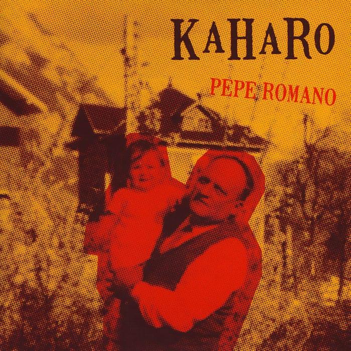 Kaharo – Pépé Romano (2010)
