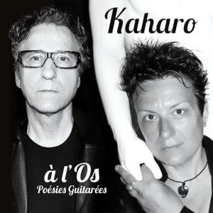 Kaharo – à l'os (poésies guitarées) (2016)